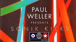 Paul Weller Presents Sonik Kicks - Live At The Roundhouse - 2012 ★