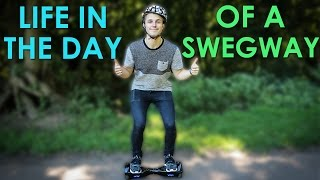 LIFE IN A DAY WITH A SEGWAY (hoverboard)
