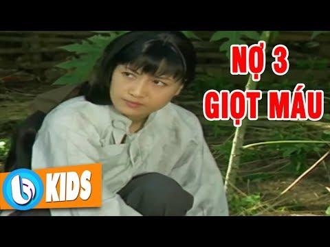 Nợ 3 Giọt Máu - Phim Cổ Tích Việt Nam Hay XEM NGAY KẺO PHÍ