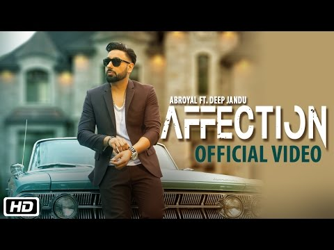 Thumbnail: Affection | Abroyal ft. Deep Jandu | Official Video Song