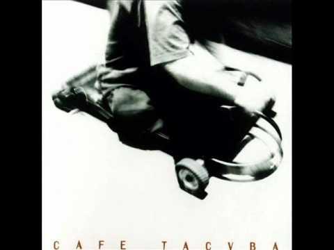 De Cafe Tacuba