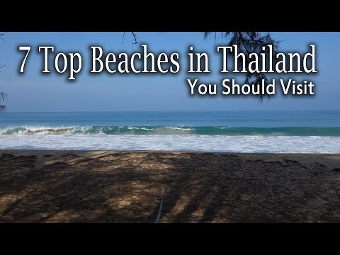 7 Top Beaches in Thailand You Should Visit