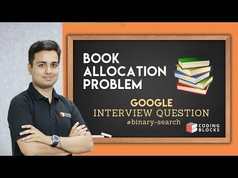 Book Allocation - Google Interview Question | Binary Search [Hinglish]