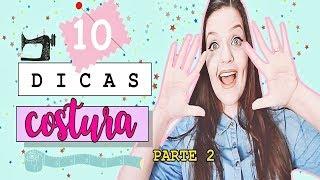 10 TRUQUES DE COSTURA – PARTE 2