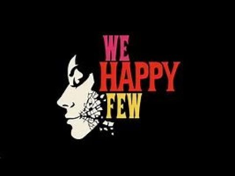 Official We Happy Few Trailer Music [FREE DOWNLOAD] (Audio)