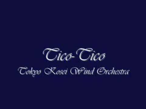 Tico-Tico.Tokyo Kosei Wind Orchestra.