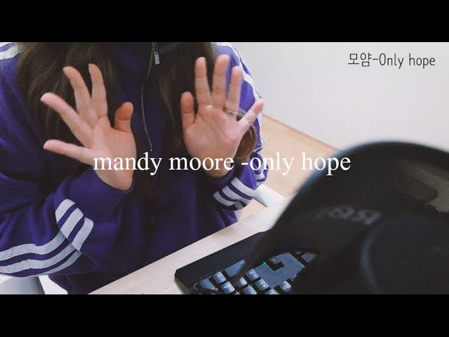 Mandy moore - only hope (cover by. ??)