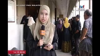 SPM 2018: LANGSUNG DARI MAHKAMAH SEKSYEN KUALA LUMPUR [14 DIS 2018]