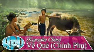 [Karaoke Chèo] Về Quê (Tone Nam) - SL An Hải Minh & Minhdc Hpu