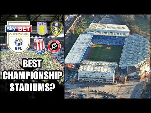 RANKING CHAMPIONSHIP STADIUMS | WHICH IS THE BEST STADIUM IN THE CHAMPIONSHIP?