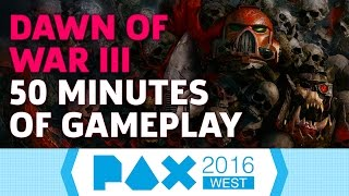 Dawn of War III: 50 Minutes of Gameplay