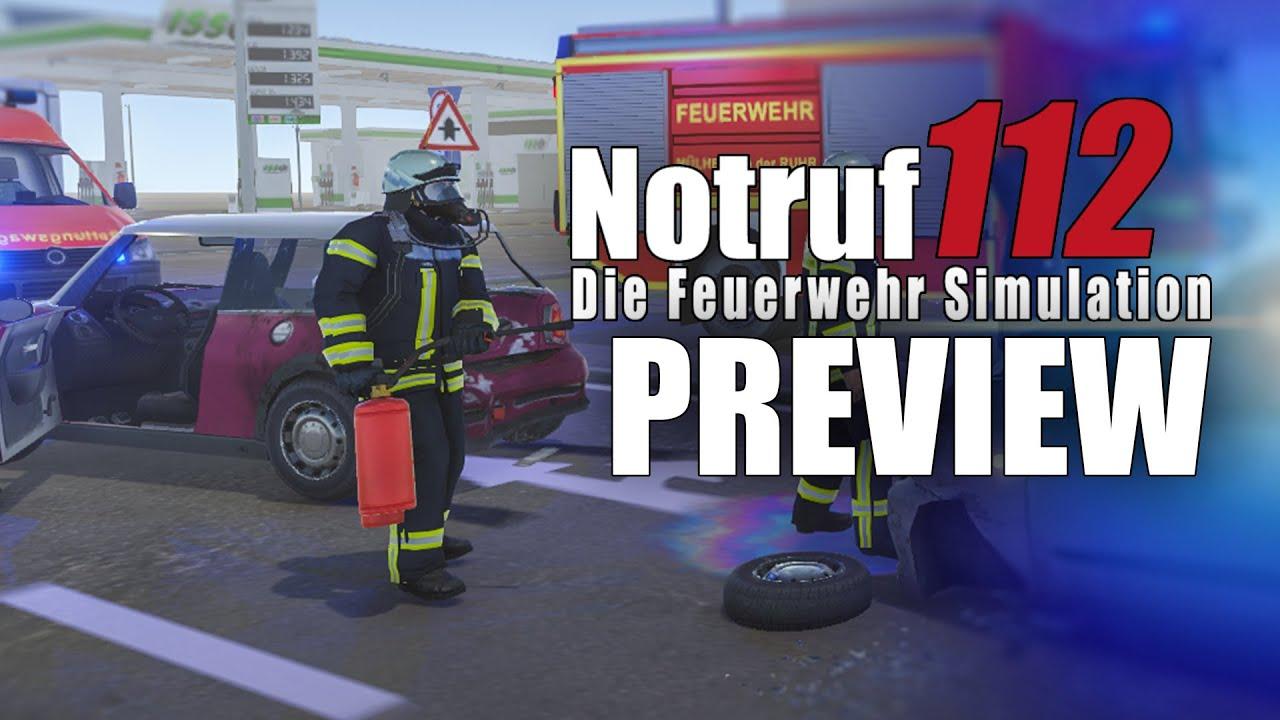 NOTRUF 112 - Die Feuerwehr-Simulation GAMEPLAY PREVIEW: EINSATZ ...