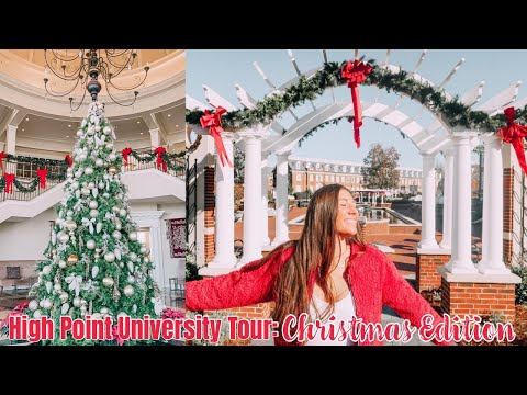 Virtual College Campus Tour | High Point University Christmas Edition