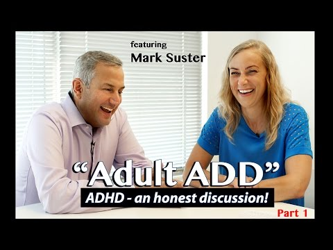 (Part 1) Adult ADD an honest discussion w/ Mark Suster & Kati Morton