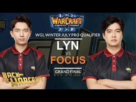 WC3 - [O] Lyn Vs. FoCuS [O] - (WGL:W July Pro - Grand Final)