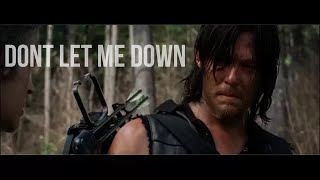 Daryl Dixon   Dont Let Me Down   The Walking Dead