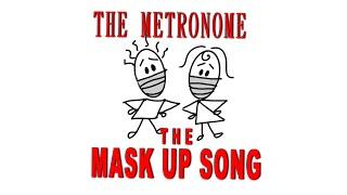 MASK UP SONG ( ENGLISH ) |SAWAN DUTTA | THE METRONOME Covid 19 Safety Song