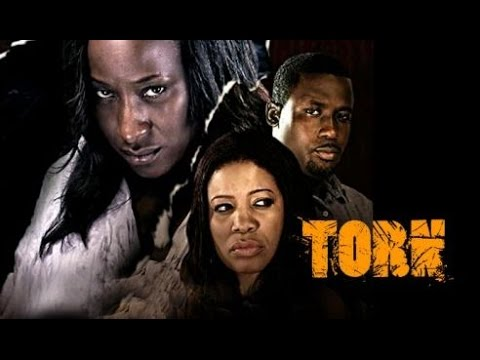 Torn - Latest 2015 Nigerian Nollywood Drama Movie (English Full HD)
