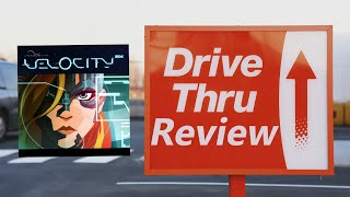 Velocity 2X - Drive Thru Review