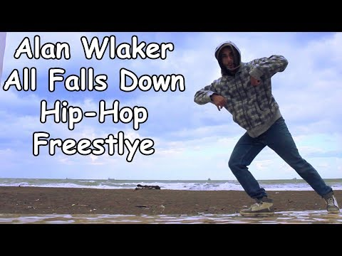 "alan-walker-""all-falls-down""-hip-hop-dance-freestyle-