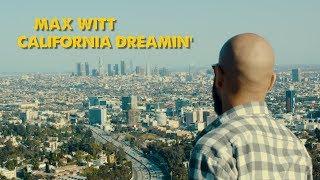 California Dreamin' (Official Video)