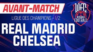 🔴 [LIVE] Real Madrid - Chelsea (Ligue des champions) : l'avant-match du WFC ! (Football)