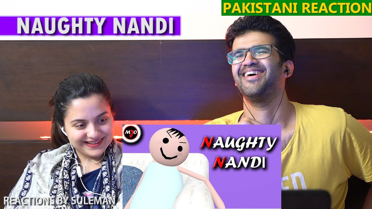 Pakistani Couple Reacts To MAKE JOKE OF||MJO|| – NAUGHTY NANDI