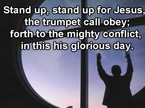 Stand up, Stand up for Jesus | With Lyrics - YouTube