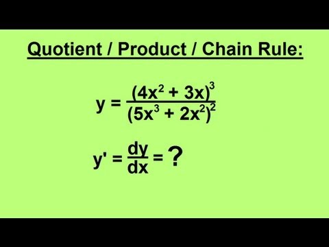 Calculus - Derivatives - Quotient-Product Chain Rule (2 of 4)