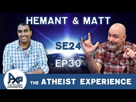 The Atheist Experience 24.30 with Matt Dillahunty & Hemant Mehta from YouTube · Duration:  1 hour 30 minutes 27 seconds