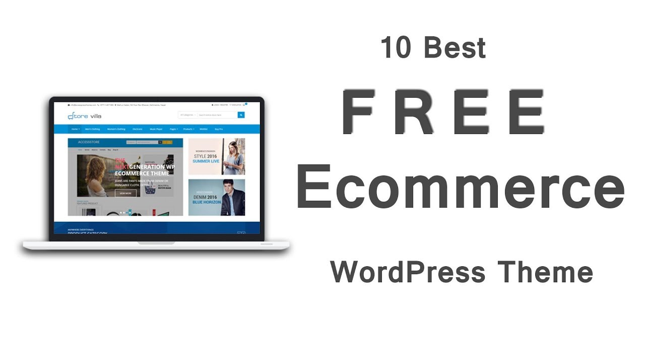 10 Best Free Ecommerce WordPress Theme 2018 | Best eCommerce Template For Free