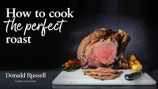 How to Cook the Perfect Roast (Roast Beef)