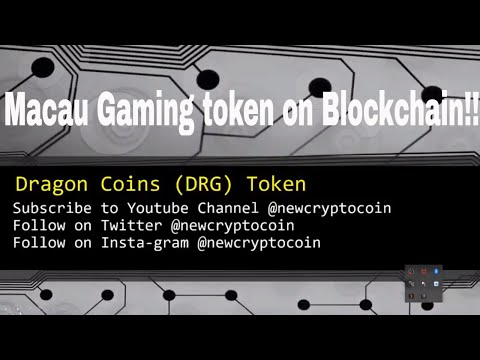 Dragon Coins Token Review by New Crypto Coin Blockchain Macau Gaming Market Leader