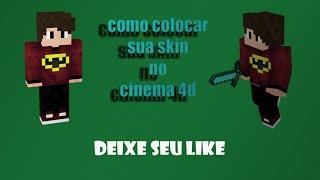 Como colocar sua skin no cinema 4d