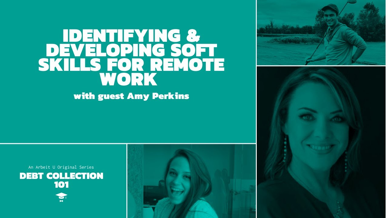 Debt Collection 101: Developing Soft Skills for Remote Work