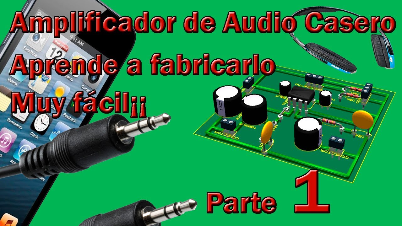 Amplificador De Audio Casero Hgalo Usted Mismo 1 Youtube Amplifier Using Tda2009a 12 Watt 15x2