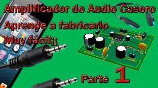 Amplificador de audio casero  (Hágalo Usted Mismo 1)
