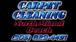 Carpet Cleaning North Miami Beach FL - Miami Carpet Cleaning 305-829-4491