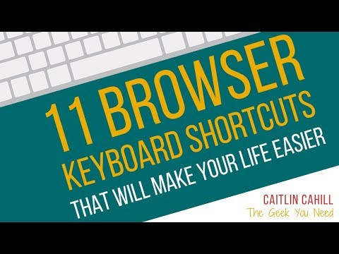 11 Browser Keyboard Shortcuts That Will Make Your Life Easier