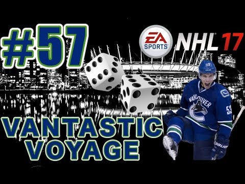 "NHL 17: Vancouver Canucks Franchise Mode #57 ""Roll the Dice!"""