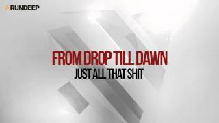 FromDropTillDawn - Just All That Shit