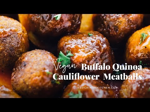 Buffalo Quinoa Cauliflower Vegan Meatballs | vegan dinner recipes