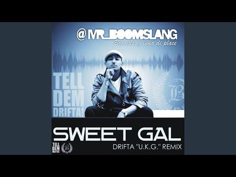 Sweet Gal (Drifta's UK Garage Remix)