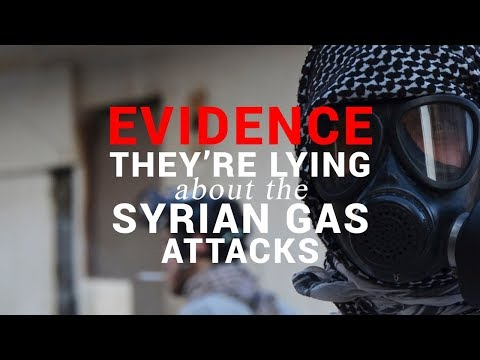 EVIDENCE They're Lying about the Syrian Gas Attacks
