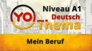 """Thema 8 """"Mein Beruf"""". Deutsch für Anfänger. German lesson for beginners (Niveau A1)"""