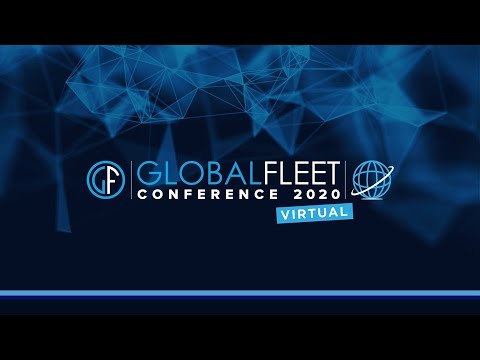 "Global Fleet Conference 2020 goes virtual: ""Preparing for the New Normal"""