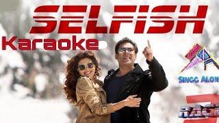 Selfish Hoke, Full Karaoke With Lyrics, By SINGG ALONG