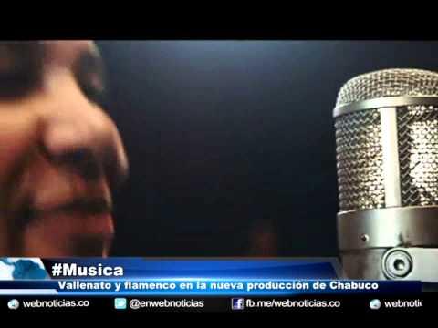 Vallenato y Flamenco, la nueva combinación de Chabuco - YouTube