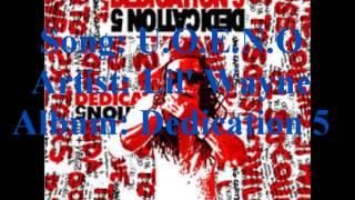 U.O.E.N.O- Lil Wayne (lyrics in description) (Dedication 5)