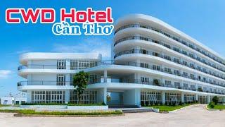 CWD Hotel Cần Thơ - Trực thuộc Trung Tâm Vì Sự Phát Triển Phụ Nữ ĐB SCL